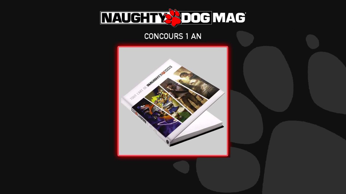 Concours 1 an Naughty Dog Mag