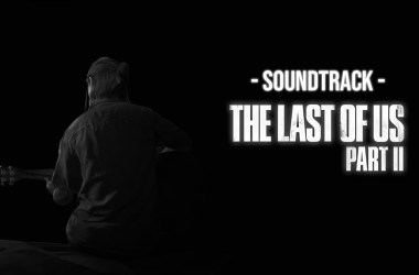 Soundtrack The Last Of Us Part II