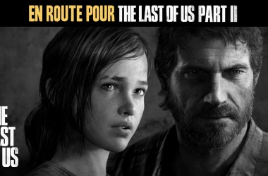 Analyse vidéo The Last of Us
