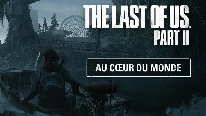 Inside The Last of Us Part II - monde