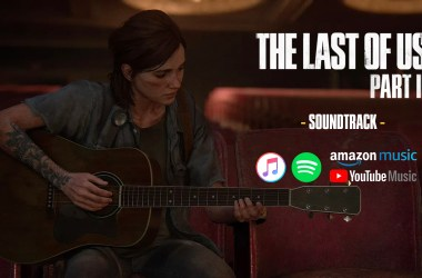 The Last Of Us Part II - Soundtrack
