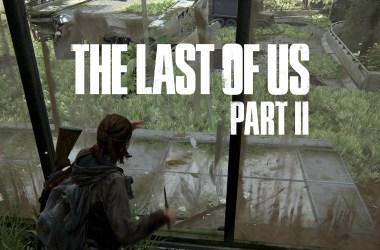 The Last Of US Part II - Casser des vitres