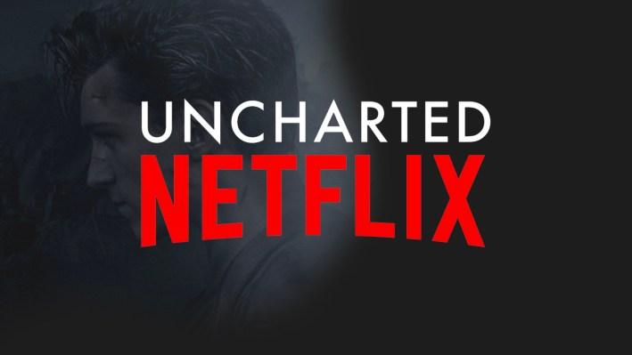 Uncharted Netflix