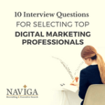 10 Interview Questions for Selecting Top Digital Marketing Professionals