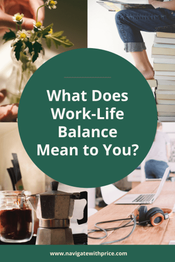 What does work-life balance mean to you? Spending more time with family or less time at work can be accomplished.