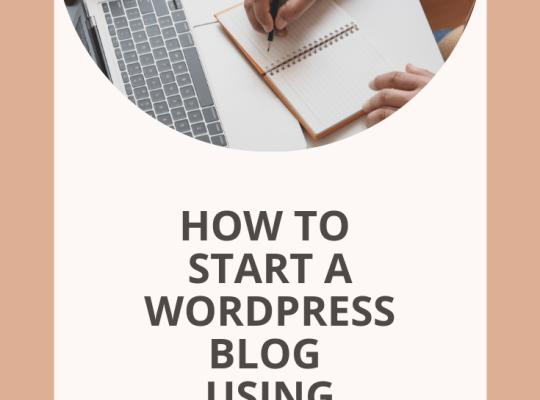 How to Start a WordPress Blog Using SiteGround