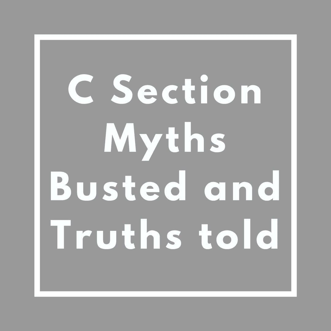 C Section Myths Dismissed