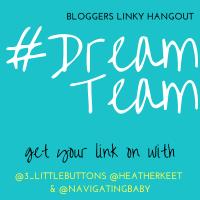 DreamTeam Bloggers Linky Week 224