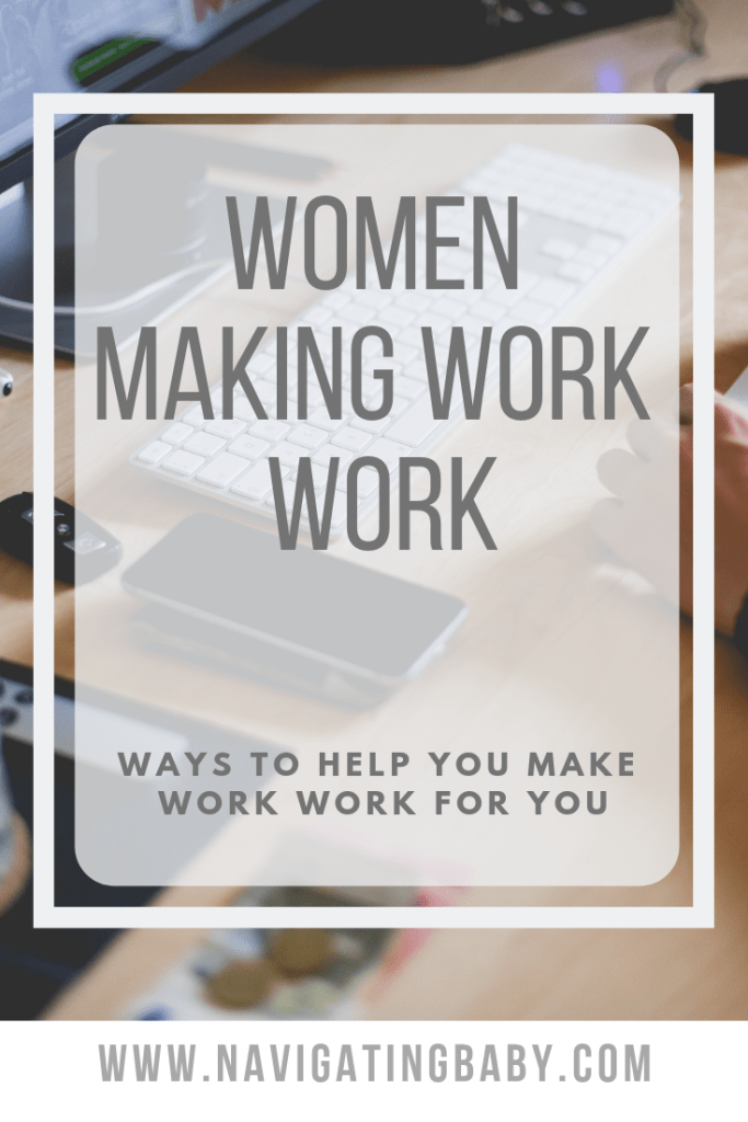 women making work work