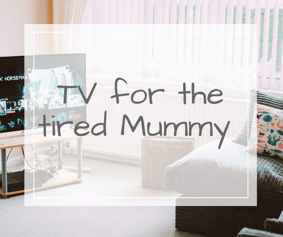 TV for mummy
