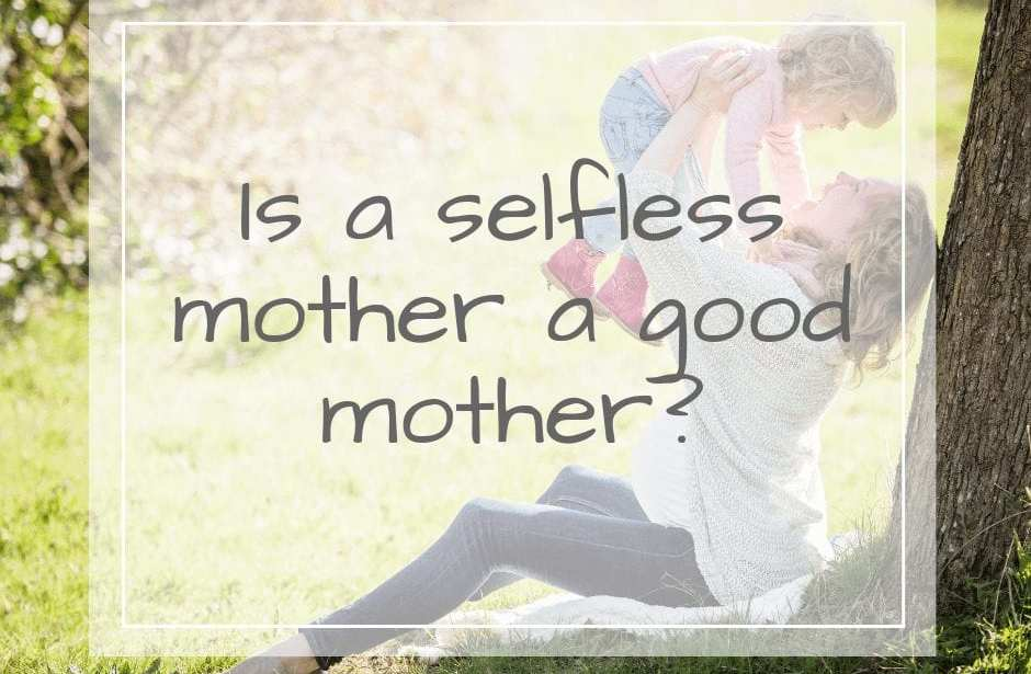 selfless mother