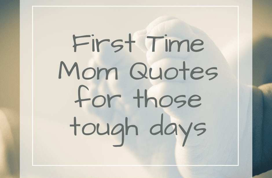 First Time Mom Quotes