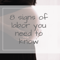 8 Signs of Labor you need to know