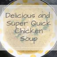 Super Quick Chicken Soup