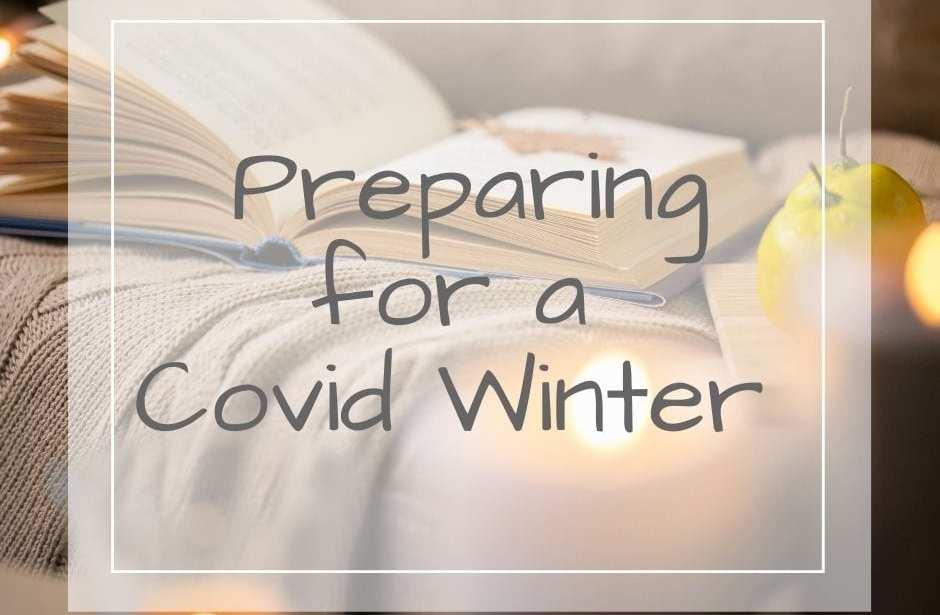 preparing for a covid winter