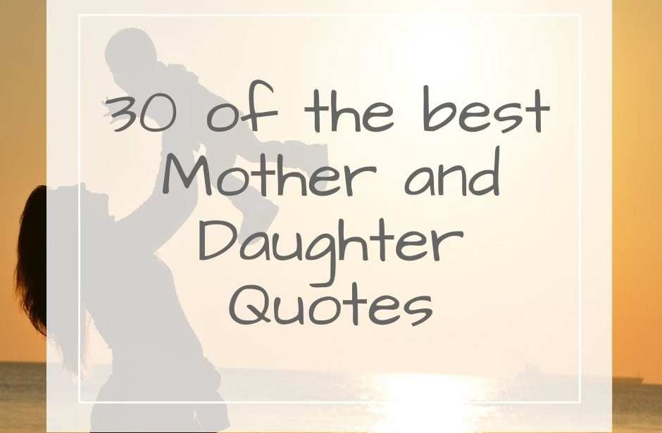 Mum and Daughter Quotes