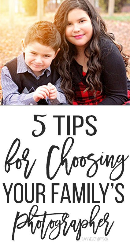 5 Tips For Choosing Your Family's Photographer