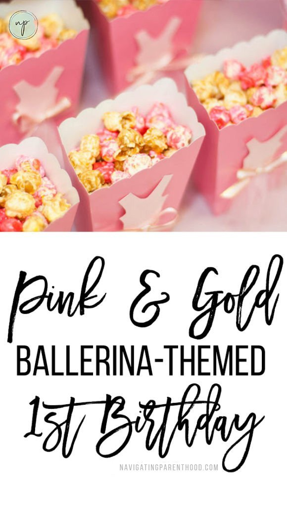 "Close up of popcorn in pink containers and writing ""Pink and Gold Ballerina Birthday"" underneath"