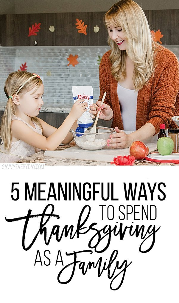 5 Meaningful Ways to Spend Thanksgiving Together as a Family