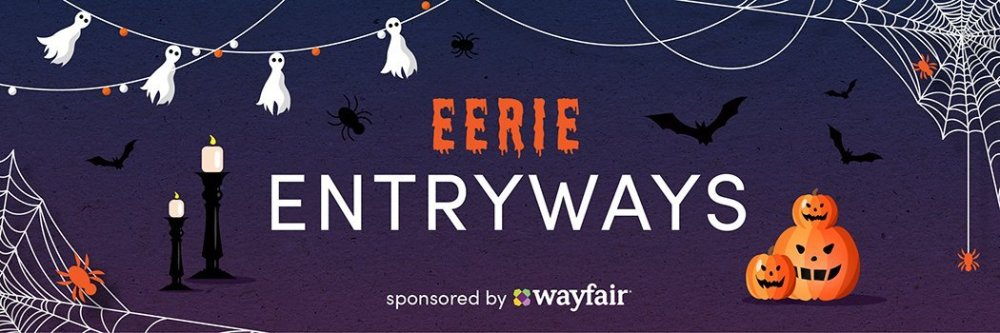 Wayfair Eerie entryways banner