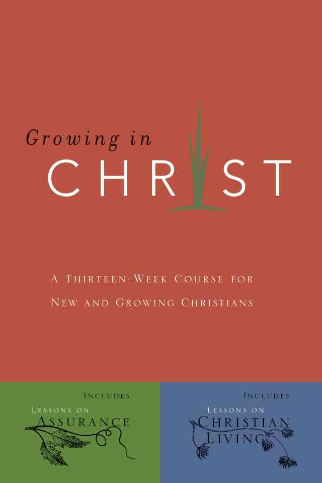 Growing In Christ | Navigators Discipleship Resources
