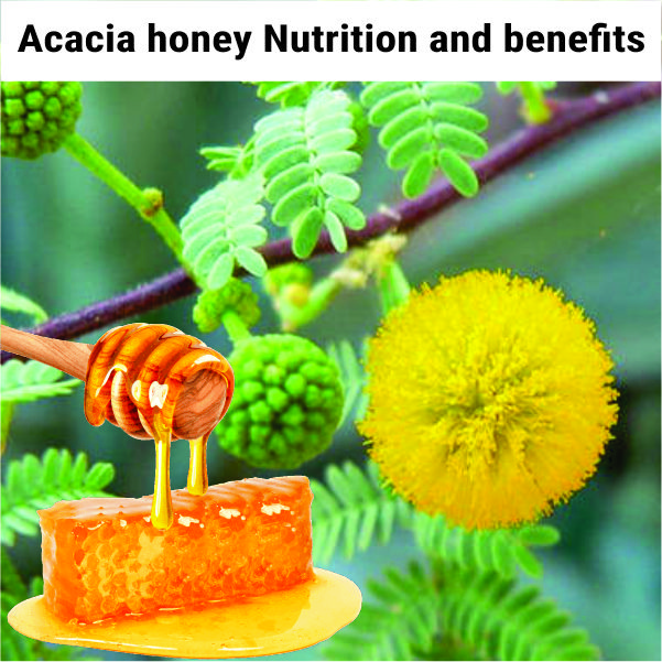 Acacia honey: Nutrition and benefits