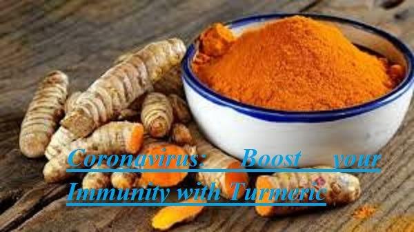 Coronavirus Boost your Immunity with Turmeric