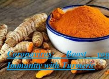 Coronavirus Boost your Immunity with Turmeric