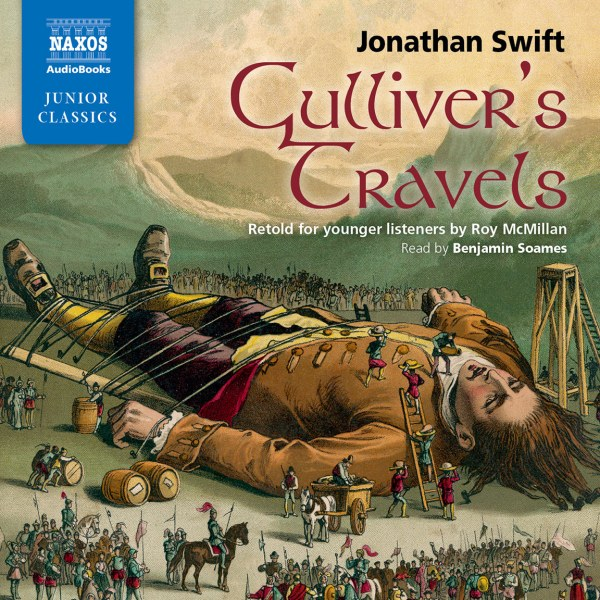 Gulliver's Travels: Retold for younger listeners (abridged ...