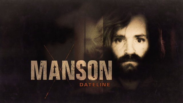 "Watch Dateline ""Dateline: Manson"" Episode - NBC.com"