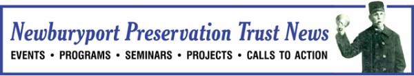 Newburyport Preservation Trust - NEWS
