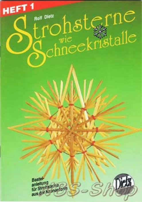 Strohsterne Wie Schneekristalle Heft 1