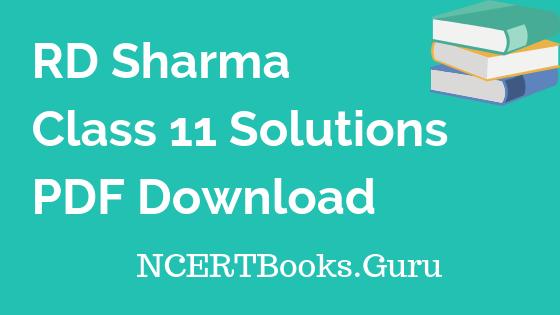 RD Sharma Class 11 Solutions Free PDF Download