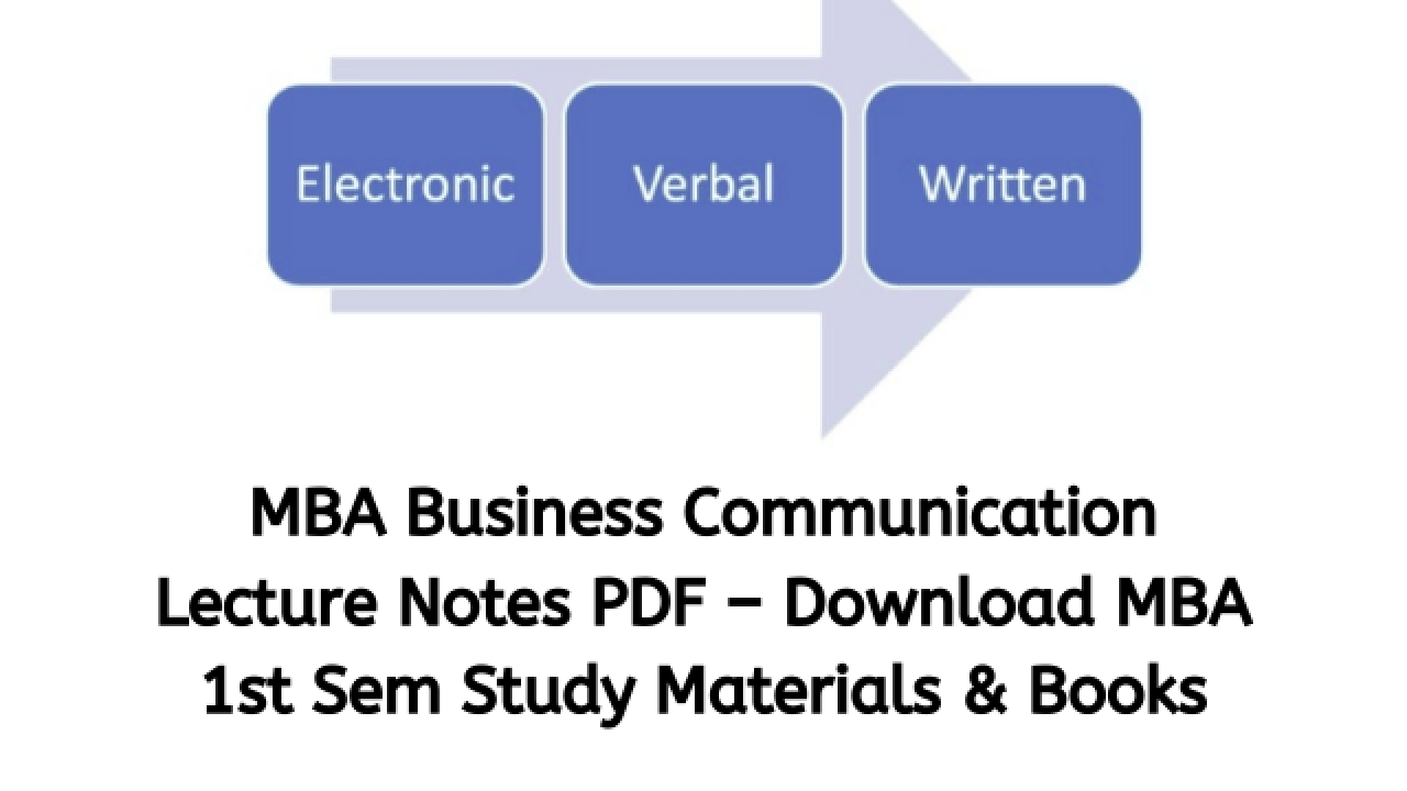 Mba Business Communication Lecture Notes Reference Books In Pdf