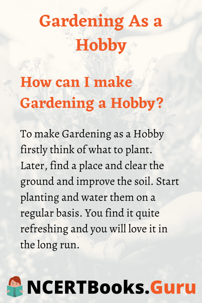 How to make Gardening as Hobby