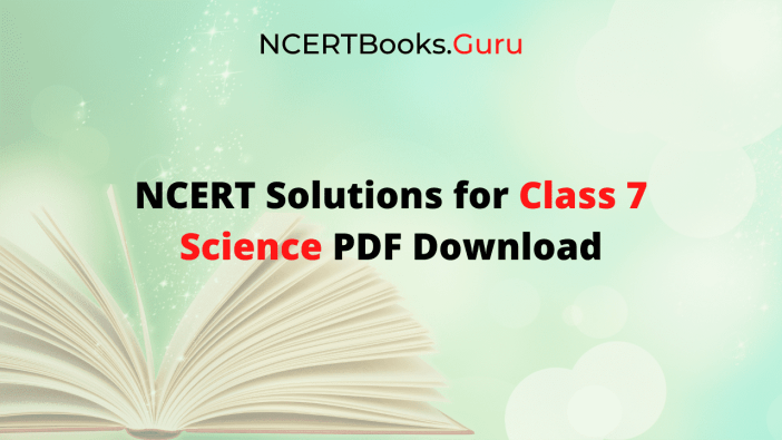 NCERT Solutions for Class 7 Science PDF