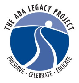 ADA Legacy Project - Preserve, Celebrate, Educate
