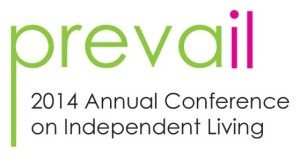 Prevail: 2014 Annual Conference on Independent Living