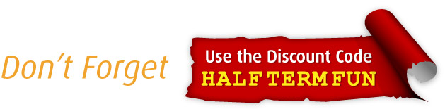 Don't forget to use the discount code HALFTERMFUN