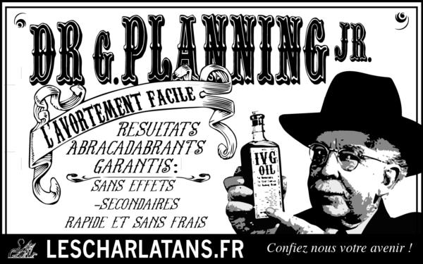 Le planning familial est une organisation de charlatans qui mentent aux femmes