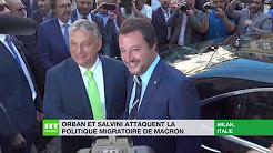 Orban et Salvini attaquent la politique immigrationniste de Macron