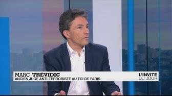 """Marc Trévidic : """"L'EI redevient un groupe terroriste traditionnel"""""""