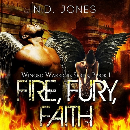 Fire, Fury, Faith, African American Paranormal Romance by author ND Jones