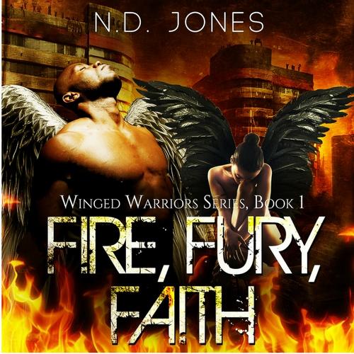 Fire Fury Faith African American Angel Romance by ND Jones