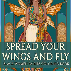 Black Women Fairies Coloring Book by ND Jones