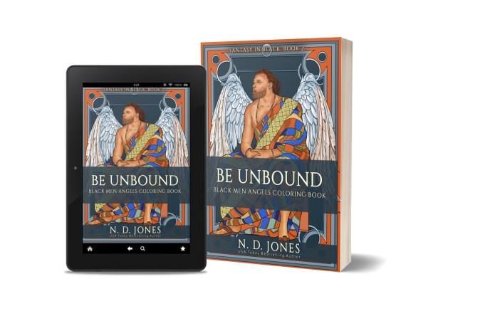 Be UnBound Black Men Angels Coloring Book African American Fantasy ND Jones