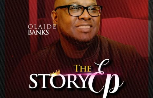 Olaide Banks – STORY EP|@Obtheway