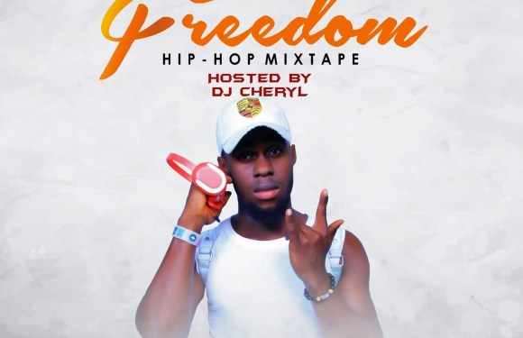 "MIXTAPE: DJ CHERYL – ""FREEDOM HIPHOP"" MIXTAPE"