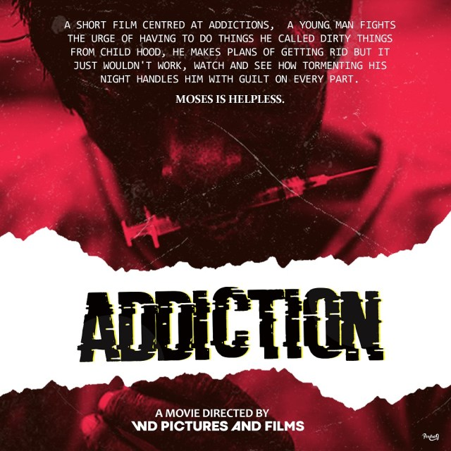 ADDICTION: Short Film Directed By WD Pictures And Films [Watch it] 2