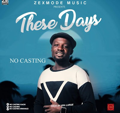 Music: No Casting – These Days